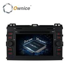 Ownice C500 Android 6.0 Octa 8 Core Car DVD player For Toyota Prado 120 2002 – 2009 GPS RADIO 4G SIM LTE GPS BT 2GB RAM 32GB ROM