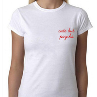 Cute But Psycho Tee Shirt Femme Fashion Pocket Letters Tumblr T Shirt Women White Black Cotton
