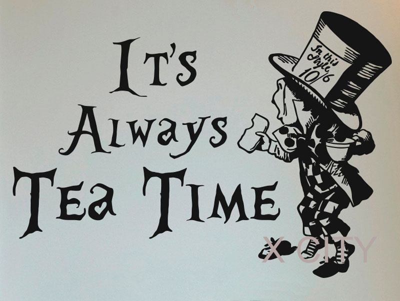 Alice In Wonderland Mad Hatter Its Always Tea Time Cartoon Wall Decals Quotes Vinyl Stickers Lover Gift Dining Room Decor