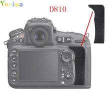 Para Nikon D810 la tapa trasera de goma para pulgar goma reemplazo para cámara DSLR reparación de la unidad parte