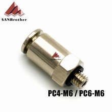Hot! 3D Printer Pneumatic Fittings PC4-M6,PC6-M6 For 4mm,6mm PTFE Tube Connector Coupler Top Quality