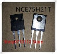 NOVA 10 pçs/lote NCE75H21T NCE75H21 210A 75 V PARA-247 IC