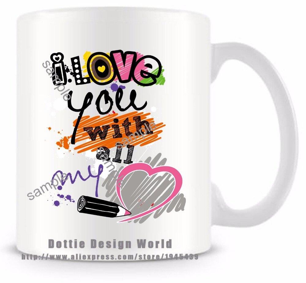 Tazza Personalizzata Fai Da Te us $11.79 41% di sconto|fai da te 2017 nuovo ti amo con tutto il mio cuore  divertente viaggio tazza tazza di ceramica di caffè bianco tazza di tè di