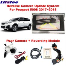 Liislee For Peugeot 5008 2017~2018 Original Screen Update System Reversing Track Image Module Reverse Camera Digital Decoder