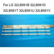 العلامة التجارية الجديدة LED شريط إضاءة خلفي ل LG 32LB561U 32LB561B 32LB561D 32LB561T 32LB561V TV إصلاح LED شريط إضاءة خلفي s القضبان شريط B