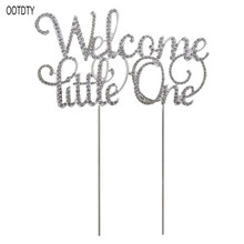 Welcome Little One Rhinestone Metal Cake Topper Cupcake Picks Sweet Baby Shower Birthday Party Decoration