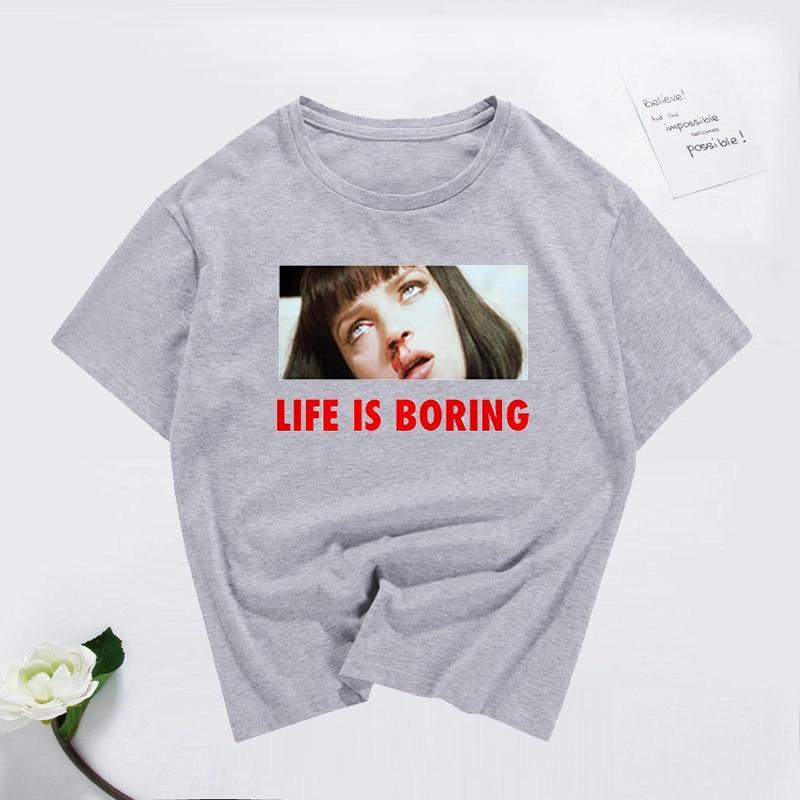 Spoof Harajuku White Female T-shirt 2019 Summer Novelty Tee T Shirt Femme Life is Boring Letters Print Women Tshirt Plus Size 5