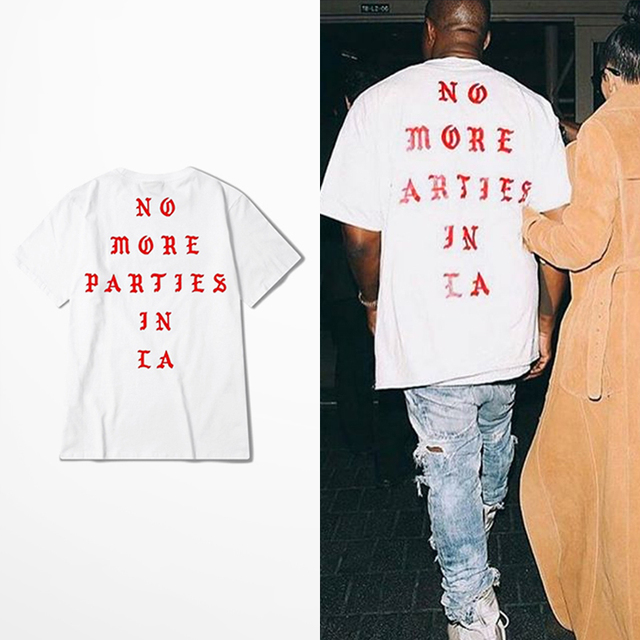 22538b613 Kanye West New T Shirt NO MORE PARTIES IN LA T-shirts Short Sleeve White Tee  Print tshirt New