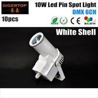 Freeshipping 10 XLOT Weiß Shell Gehäuse 10 Watt Led Spot-Licht DMX 6 kanal 1*10 Watt RGBW 4in1 Farbmischung Disco Pin Spot Bühne Licht