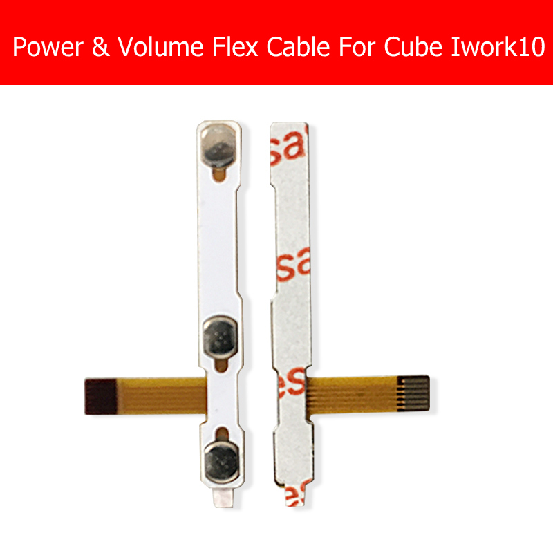 Genuine new Power & Volume Flex Cable For Cube Iwrok10 Power Up/Down Switch & Volume Button Control Ribbon Replacement Repair speaker flex ribbon cable speaker volume control for nintendo n3dsxl 3dsxl n3ds xl 3ds xl ll 10pcs lot