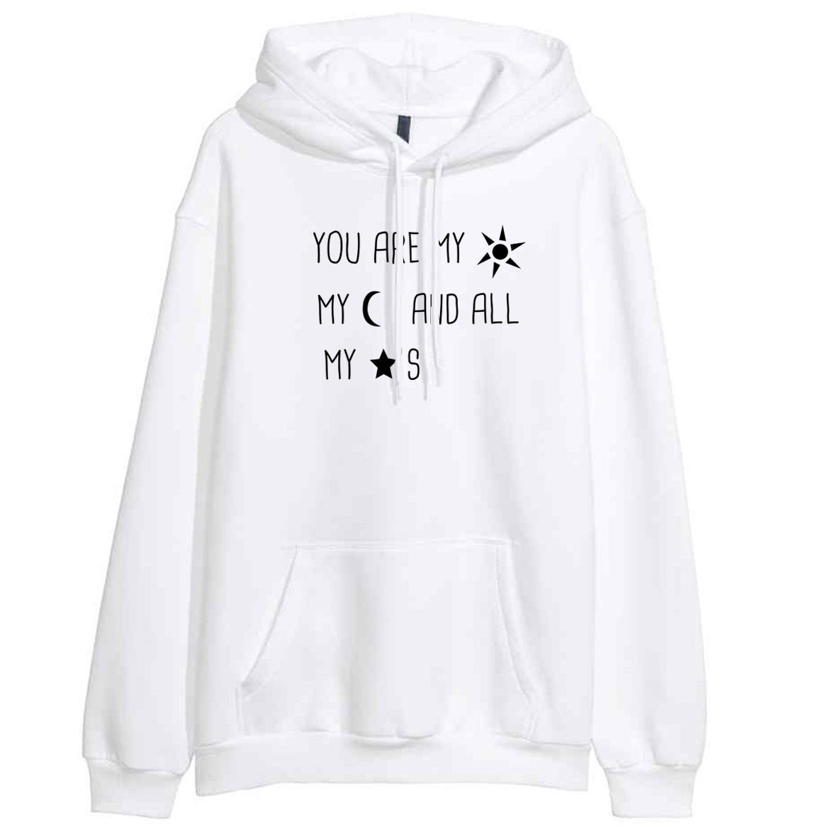 You Are My Sun My Moon And All My Stars Letter Print Hot 2019 Spring Winter Sweatshirt For Women Hoody Fleece Sportswear Kawaii
