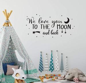 We Love You to The Moon Quote Art Decor Nursery Vinyl Wall Stickers for Baby Boys and Grils Bedroom Scandinavian Wall Decals(China)