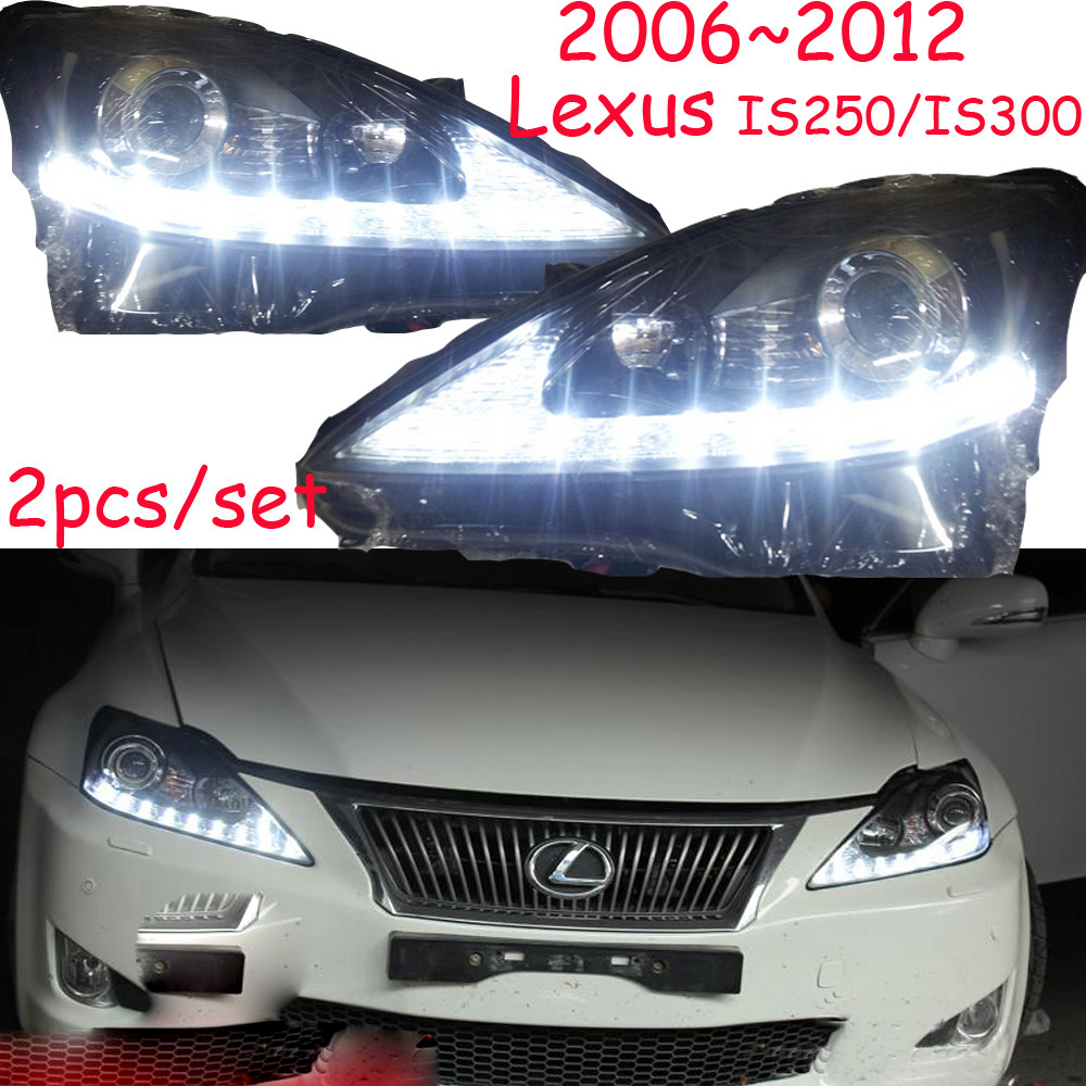 2006~2012,Car Styling for Lexuz IS250 IS300 Headlights,HID,CT200H,,GS350,GS430,GS460,GX460,RX300,RX350,IS250 IS300 head lamp
