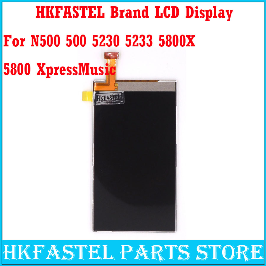 HKFASTEL Brand Original LCD display For Nokia N500 500 5230 5233 5800 XpressMusic Mobile Phone LCD Display ( NO touch screen )