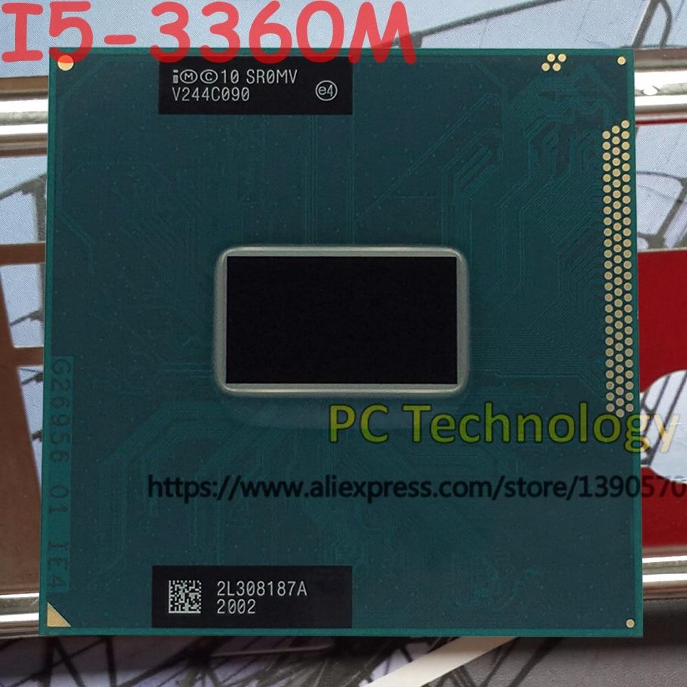 Original Intel Core I5 3360M SR0MV CPU I5 3360M processor 2 80GHz L3 3M Dual core
