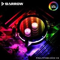 Barrow LTFHBA 04N V2, For RyzenAMD/AM4/AM3 CPU Water Block Mirror Extreme, LRC RGB v2 Acrylic Microcutting Microwaterway