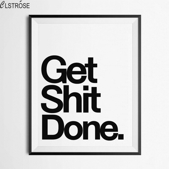 CLSTROSE Sale Get Shit Done Quotes Wall Posters Decorative Living Room Art Painting On Canvas Print Picture For Home Decoration
