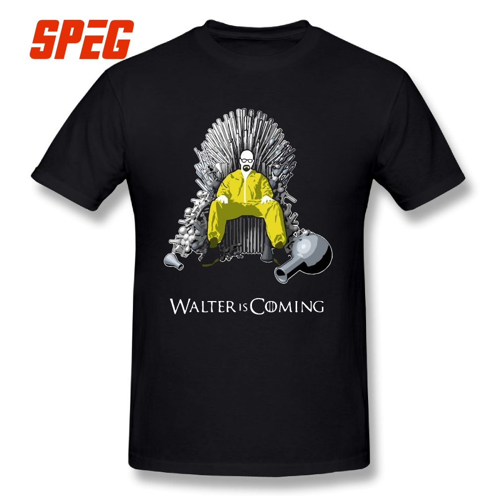 Walter Is Coming Breaking Bad X Game Of Thrones Tees Short Sleeved T-Shirts Purified Cotton 2018 New Mens T Shirts