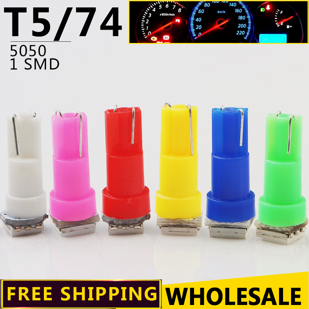 100pcs/lot Wholesale T5 74 5050 1 LED SMD Dashboard Lamp White Red Blue Yellow Green Pink Wedge Car Light Bulbs Free Shipping wholesale 2pcs lot 18w led underground light stainless steel blue green red yellow for private garden spotlight led luminaria