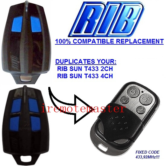 RIB SUN T433 2CH, RIB SUN T433 4CH replacement remote control duplicator 433,92MHZ FIXED CODE