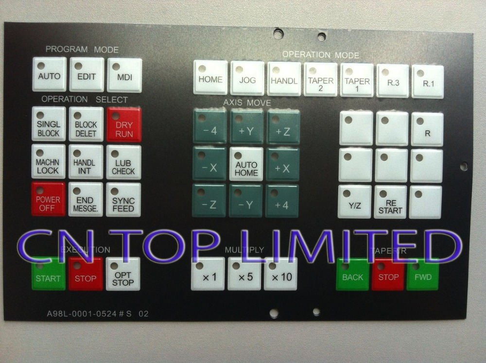 FANUC A98L-0001-0524#S 02  numerical control machine operation panel Keypad Membrane цены онлайн