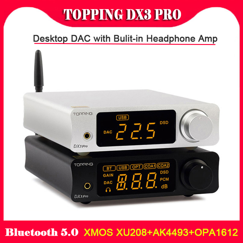 TOPPING DX3 Pro Desktop Bluetooth DAC Amplificatore Decoder XMOS XU208 AK4493 OPA1612 Hifi USB DAC Audio Amp DSD512 Ottico Coassiale