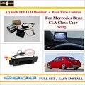 """Para Mercedes Benz Classe CLA C117 2015-Retrovisor Do Carro Camera + 4.3 """"Monitor de Tela de LCD = 2 em 1 Sistema de Assistência de Estacionamento"""
