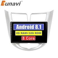 Eunavi IPS 2 din Android 8.1 Car Dvd Player For Hyundai Solaris Verna 2011 15 Radio tape Video Gps WIFI RDS 2G+32G Octa 8 core