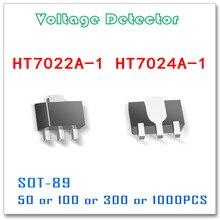 SOT 89 HT7022 HT7024 50 pièces 100 pièces 300 pièces 1000 pièces Tolérance 3% Détecteur de tension Dorigine Haute qualité HT7022A 1 HT7024A 1