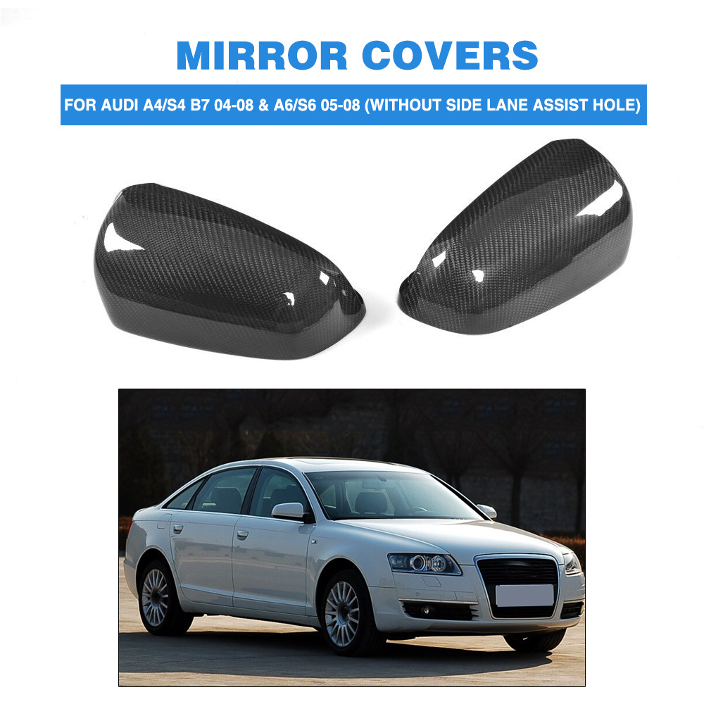 Carbon fiber full replacement Side Mirror Covers for AUDI A4 / S4 B7 2004-2008 & A6 S6 2005-2008 without side lane assist hole k03 0106 53039880106 06d145701d 06d145701h 06d145701j turbo for audi a4 a6 s4 s6 avant quattro 2 0l tfsi b7 2005 bwe bul 220hp