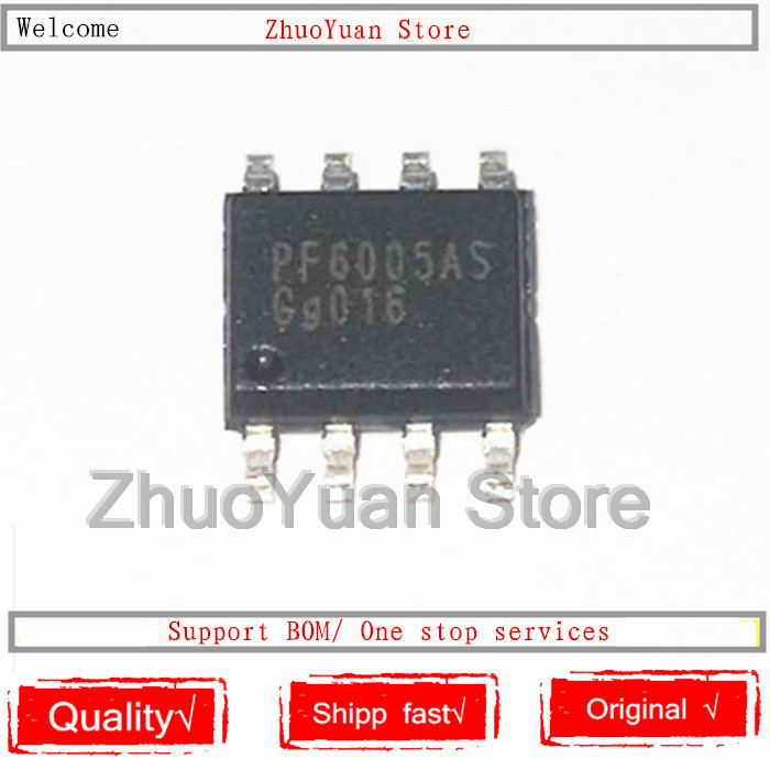 1PCS/lot 100% New Original PF6005AS PF6005 SOP-8 IC Chip 100% New Original In Stock