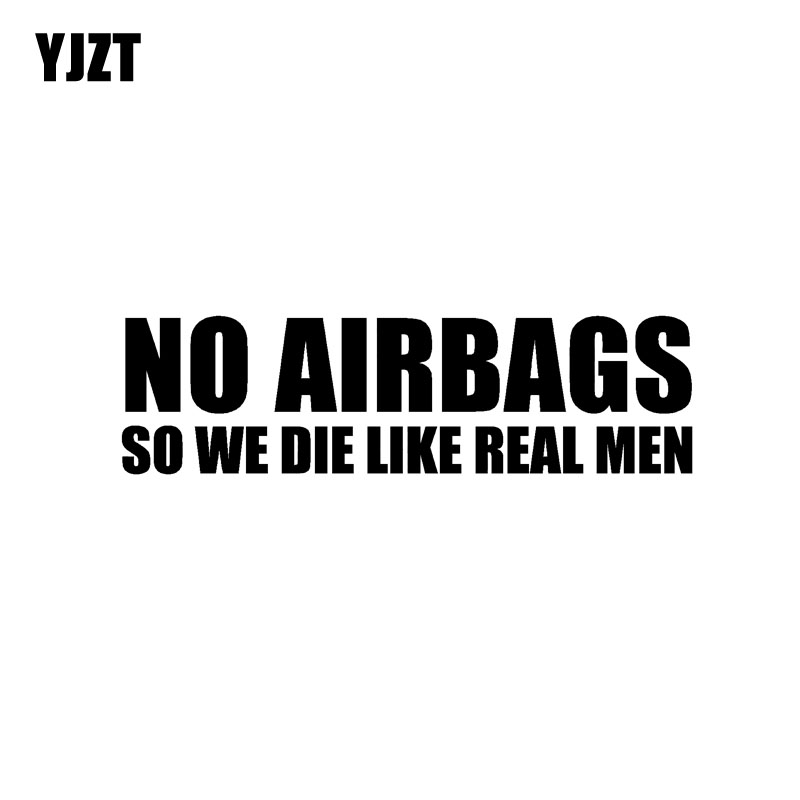 YJZT 16.5CM*4.5CM NO AIRBAGS SO WE DIE LIKE REAL MEN Creative Vinyl Car Sticker Decals Black/Silver C11-0675