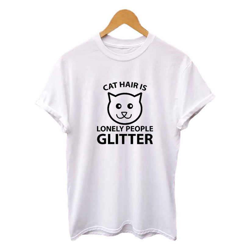 Cat Hair Is Lonely Pepole Glitter T Shirt Women Streetwear Harajuku Kawaii White T Shirt Cotton Woman Tshirt Top Camisas Mujer