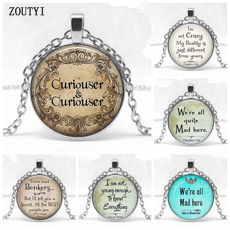 2018/ I am not a crazy Cheshire pendant citing Alice in Wonderland handmade pendant necklace glass cabochon jewelry.