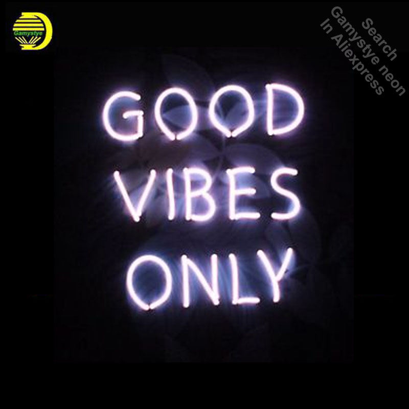 Neon Sign for New Good Vibes Only Neon Bulbs sign Business Display Handmade Real Glass tube neon lights for sale Bar Pub Light майка print bar good vibes