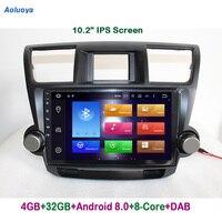 Aoluoya IPS RAM 4GB Octa Core Android 8.0 CAR Radio DVD GPS Navigation For Toyota Highlander 2009 2014 Audio multimedia WIFI DAB