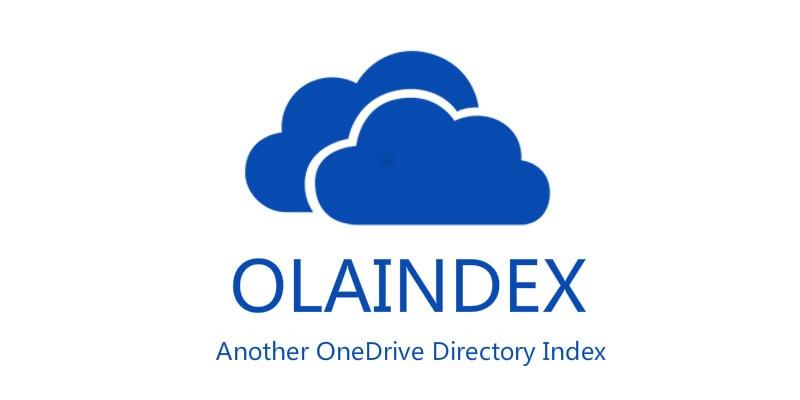 OLAINDEX - 又一个OneDrive目录索引应用(已开源)