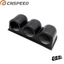 """CNSPEED """" 52 мм черный цвет тройной тире крепление индикатора Pod Автомобильный манометр держатель метр Pod"""