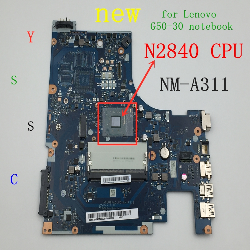 100% New NM-A311 Mainboard For Lenovo G50-30 Laptop PC Motherboard For Intel N2820 N2830 N2840 CPU Use Ddr3l Low Voltage Memory