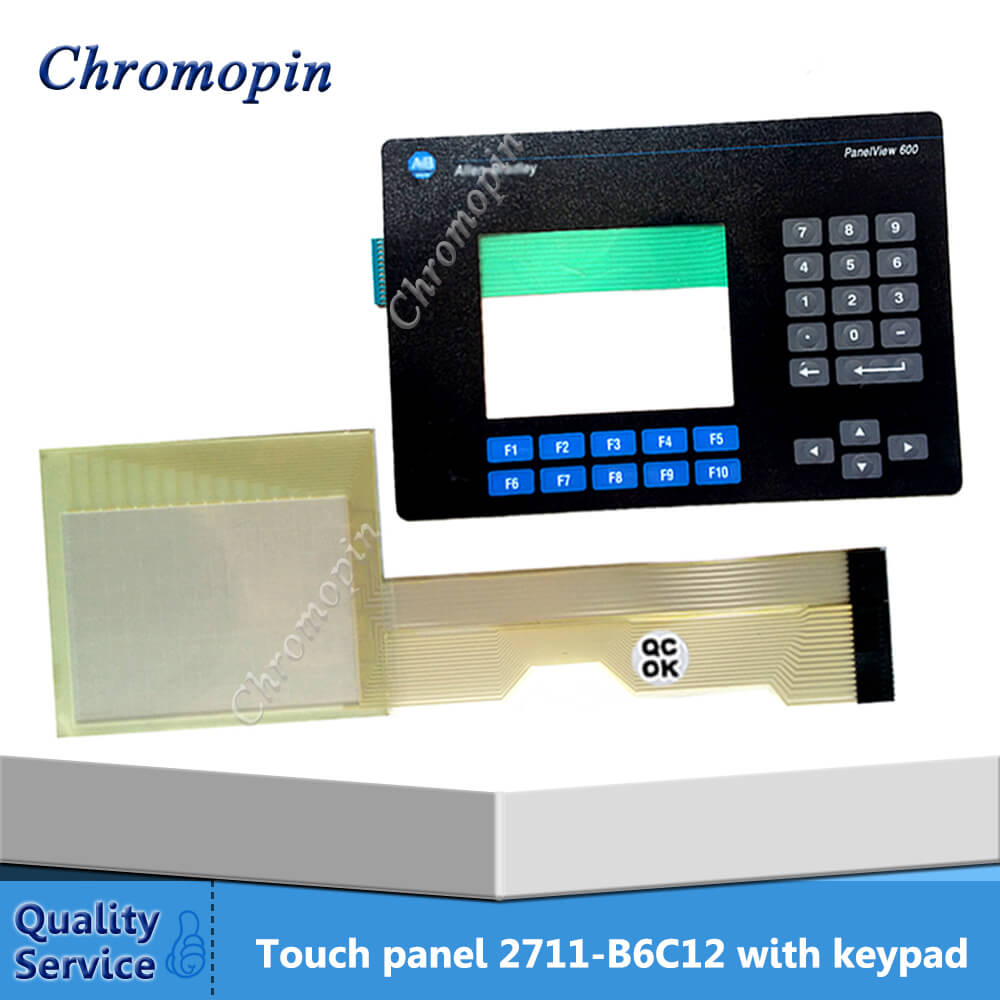 Touch panel screen for AB Panel View 600 2711-B6C12 2711-B6C9 2711-B6C9L1 with Membrane keyboard membrane switch for 2711 b6c12l1 panel 600 color