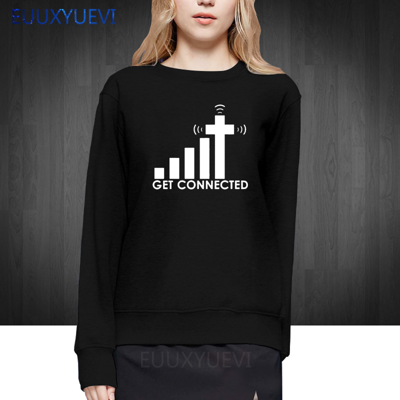 Get Connected To Jesus women Design Fashion Creative Pattern pullover Cool Casual Novelty Funny sweatshirts hoodies
