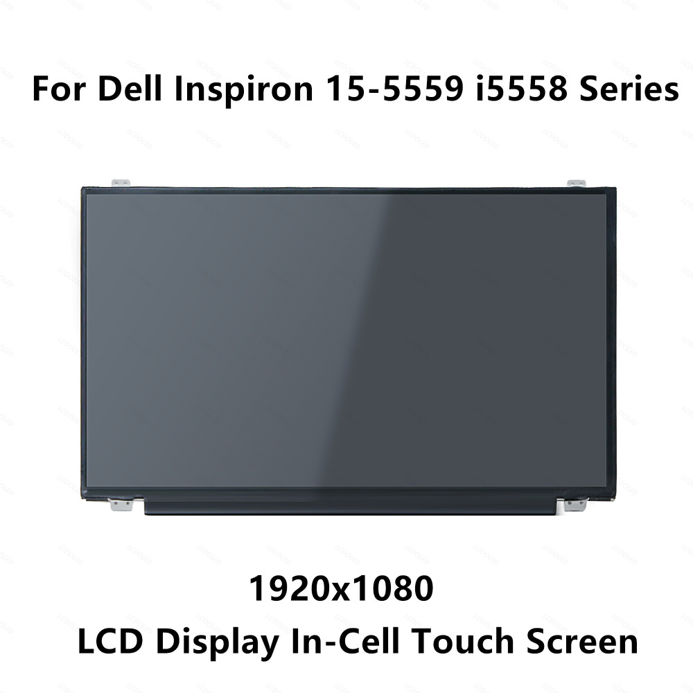 15.6 IPS LCD Screen Panel In-Cell Touch Display Replacement 40 pins For Dell Inspiron 15-5559 i5558 1920x1080 FHD 15 6 inch lcd screen display for dell inspiron 15 5567 7567 fhd 1920 1080 ips non touch screen panel