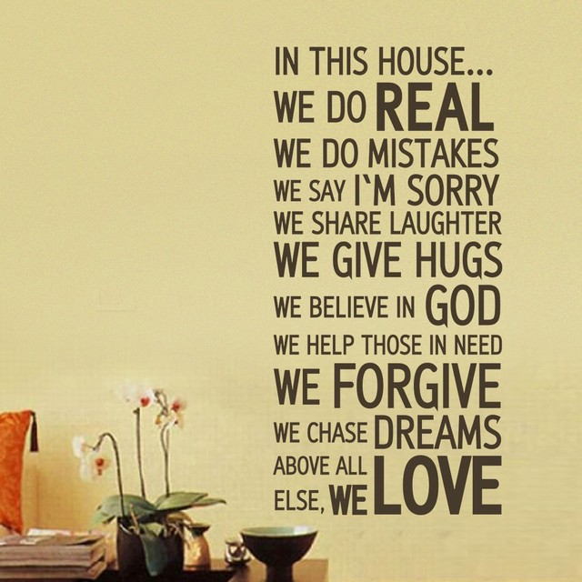 House Rules Family Quote In This House We Do Real We Forgive We