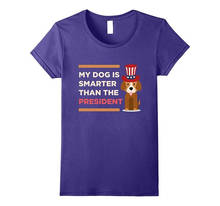 T Shirt Creator Casual Short My Dog Is Smarter  O-Neck Tee Shirts For Men