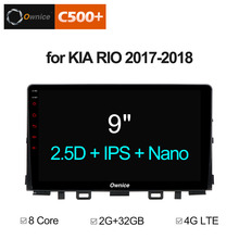 Ownice C500+ G10 Android8.1 8 Core for Kia Rio 2017 ~ 2018 Car Navigation GPS Audio Video Radio Stereo Player 2G RAM 4G DAB
