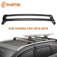 Partol Black Car Roof Rack Cross Bar Crossbars Top Box Cargo Luggage Carrier Roof Rack Cross bars 150LBS For Honda CRV 2012 2015