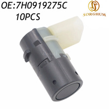 10PCS 7H0919275C 4B0919275E 7H0919275 PDC Parking Sensor For AUDI A6 S6 4B 4F A8 S8 A4 S4 RS4 7H0919275B for VW 7H0 919 275 C