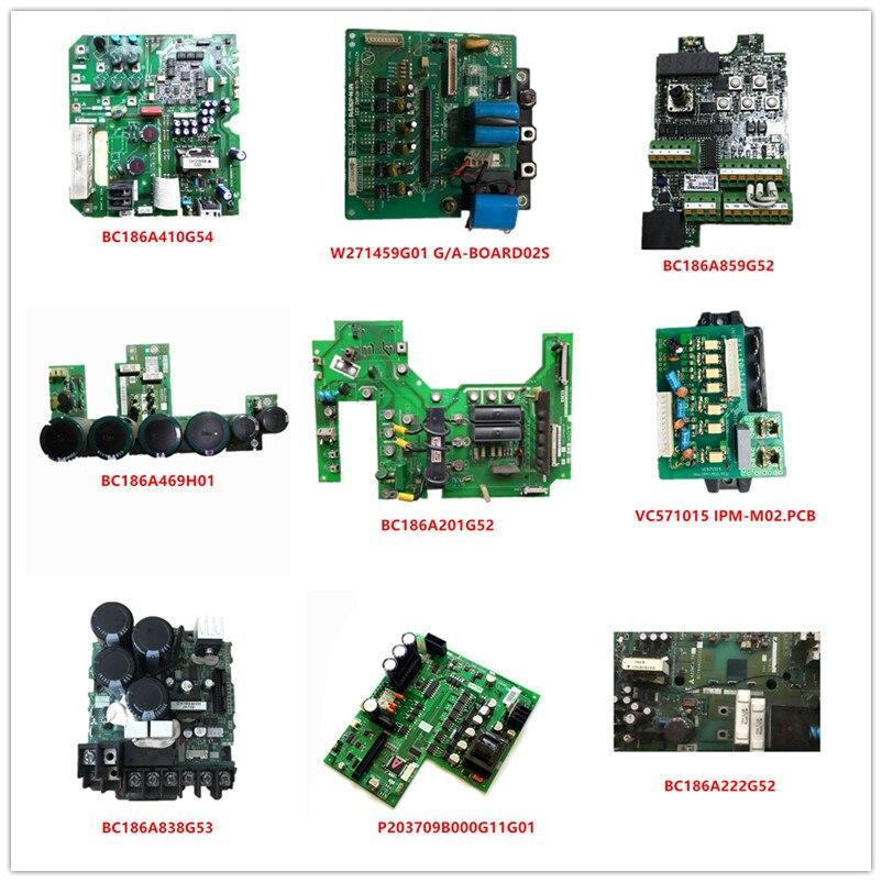 BC186A410G54|W271459G01|BC186A859G52|BC186A469H01|BC186A201G52|VC571015 IPM-M02.PCB|BC186A838G53|P203709B000G11G01|BC186A222G52