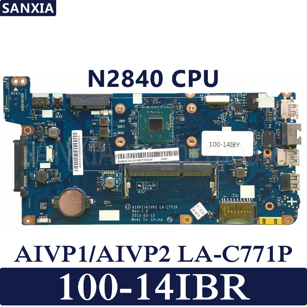 KEFU AIVP1/AIVP2 LA-C771P Laptop motherboard for Lenovo IdeaPad 100-14IBR Test original mainboard N2840/N2830 CPUKEFU AIVP1/AIVP2 LA-C771P Laptop motherboard for Lenovo IdeaPad 100-14IBR Test original mainboard N2840/N2830 CPU