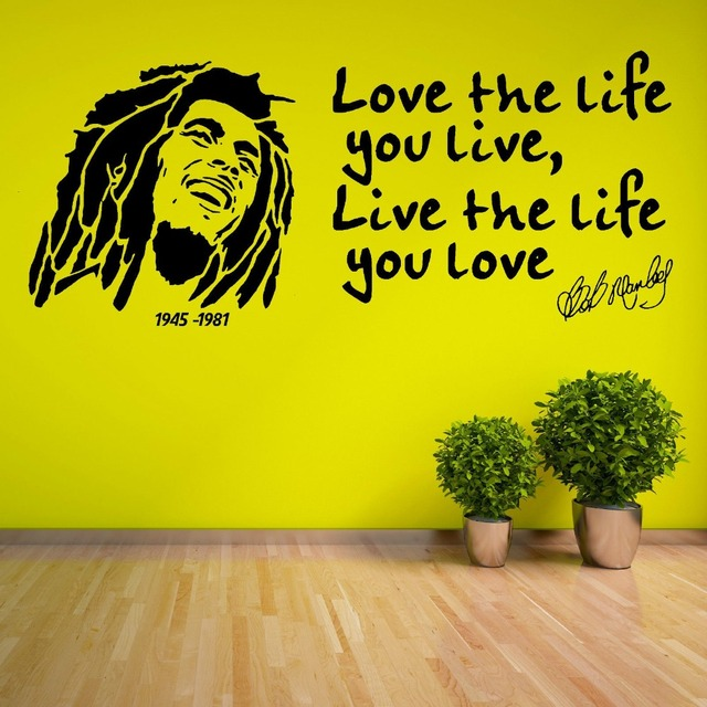 Love The Life You Live Quotes With Bob Marley Wall Sticker Art Decorative  Vinyl Wall Sticker Part 56